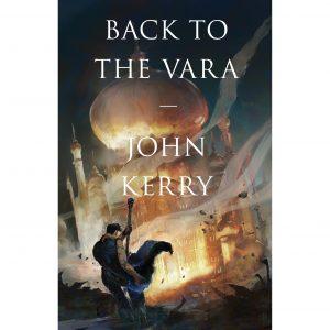 Back to the Vara - John Kerry